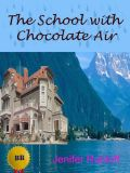 The School with Chocolate Air